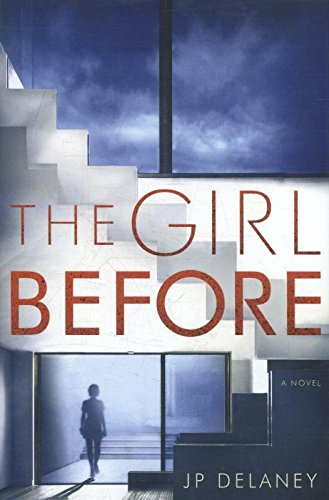 The Girl Before: A Novel pdf epub download ebook