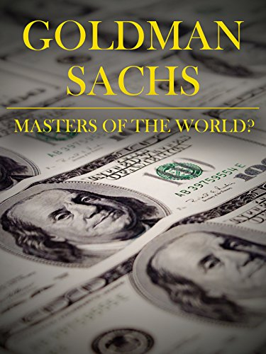 Goldman Sachs: Master Of The World? (English Subtitles)