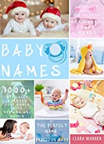 BABY NAMES: THE COMPLETE GUIDE TO CHOOSE MEANINGFUL BABY NAMES