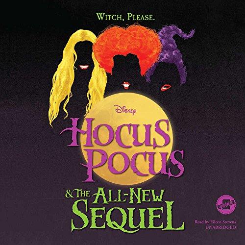 Hocus Pocus and the All-New Sequel (Hocus Pocus Magic)
