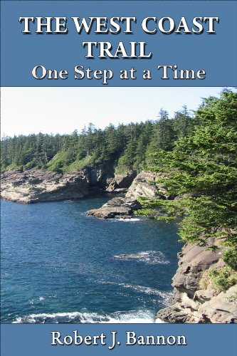 THE WEST COAST TRAIL:One Step at a Time