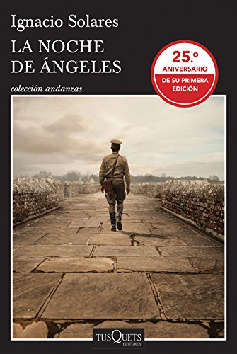 La noche de Ángeles (Spanish Edition) by [Solares, Ignacio]