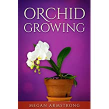 Orchid Growing