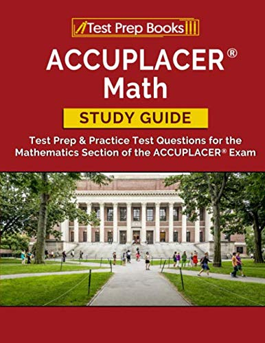 Download Free: ACCUPLACER Math Study Guide: Test Prep ...