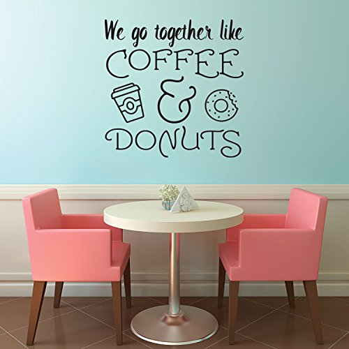 We Go Together Like Coffee & Donuts - Wall Art Decal 23