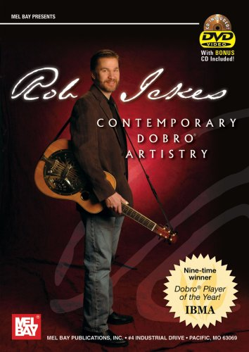 Rob Ickes: Contemporary Dobro Artistry (Bluegrass Dobro Dvd)