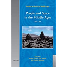 People and Space in the Middle Ages, 300-1300