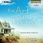 The Art of Floating | Kristin Bair O'Keeffe