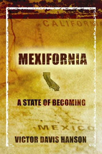 Mexifornia: A State of Becoming ()