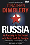 Russia: A Journey to the Heart of a Land and its People by Jonathan Dimbleby front cover