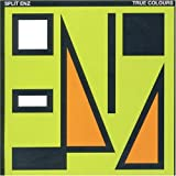 True Colours by Split Enz (2007-02-12)