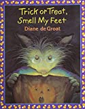 Trick or Treat, Smell My Feet (1 Paperback/1 CD) (Gilbert)