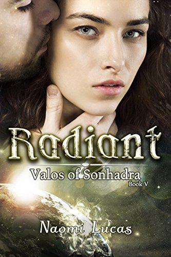 Radiant (Valos of Sonhadra Book 5)