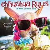 Chihuahua Rules 2021 Wall Calendar (Dog Breed Calendar)