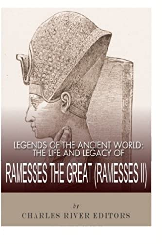 Legends of the Ancient World: The Life and Legacy of