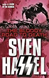 The Bloody Road to Death (Cassell Military Paperbacks)