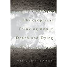 Amazon vincent barry books philosophical thinking about death and dying fandeluxe Choice Image