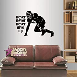 Wall Vinyl Decal Home Decor Art Sticker Football Player Never Never Never Give Up Quote Phrase Sportsman Sport Boy Guy Room Removable Stylish Mural Unique Design 180