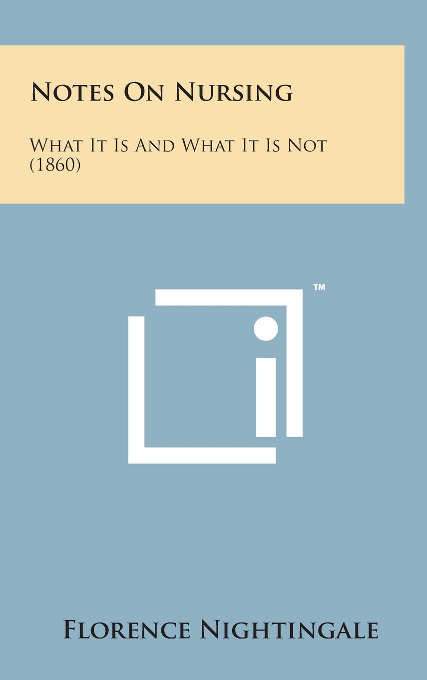 Notes on Nursing: What It Is and What It Is Not (1860) pdf