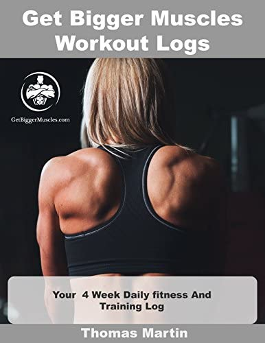90 Day Muscle Building Course for Beginners. Weight Training & Weight Lifting. Learn How to Build Muscle Fast. Includes Muscle Cook Book, Dumbell Exercises & Logs. Build Muscle for Women & Men 4