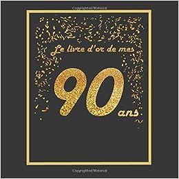 Livre D Or Pour Anniversaire 90 Ans Thème Black Or