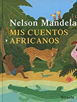 Mis Cuentos Africanos (Las Tres