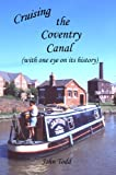 Cruising the Coventry canal (with one eye on its history).