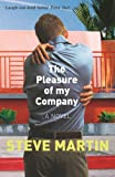 Front cover for the book The Pleasure of My Company by Steve Martin