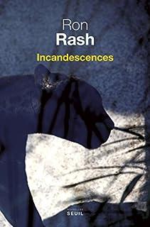 Incandescences : nouvelles, Rash, Ron