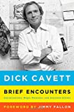 img - for Brief Encounters: Conversations, Magic Moments, and Assorted Hijinks book / textbook / text book