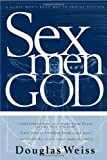 Sex, God and Men, Douglass Weiss, 0884198812