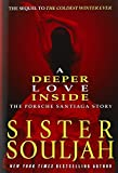 img - for A Deeper Love Inside: The Porsche Santiaga Story by Souljah, Sister (January 29, 2013) Hardcover book / textbook / text book