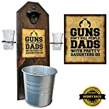 Deluxe Guns Don't Kill People, Dads With Pretty Daughters Do - Shot Glass Holder with 2 Shot Glasses, Bottle Opener and Cap Catcher - Handcrafted by a Vet - Solid Pine, 15.5 inches! Great Gift!