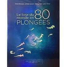 TOUR DU MONDE EN 80 PLONGÉES (LE)