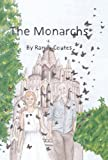 The Monarchs, Randy Coates, 1491708581