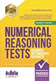img - for Numerical Reasoning Tests Beginner - Intermediate - Advanced: Sample test questions and answers with detailed explanations for Beginner, Intermediate ... reasoning questions. (Testing Series) book / textbook / text book