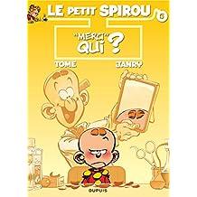 Spirou (Le Petit) 05  Merci qui ?