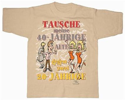 Lo cambio por mis viejos 40 años! - T-Shirt - S M L XL XXL ...