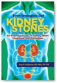 Even Urologists Get Kidney Stones: An Essential Guide to Kidney Stone Treatment and Prevention