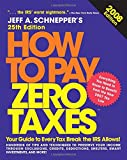 How to Pay Zero Taxes, Jeff A. Schnepper, 0071546154