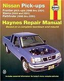 Nissan Pickups, Xterra 2000-20001, Pathfinder1996-2001, and Frontier 1998-2001,  (Haynes Manuals)