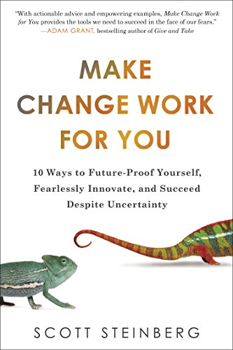Amazon make change work for you 10 ways to future proof make change work for you 10 ways to future proof yourself fearlessly innovate fandeluxe Choice Image