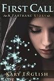 First Call (Farthane Stories Book 1)