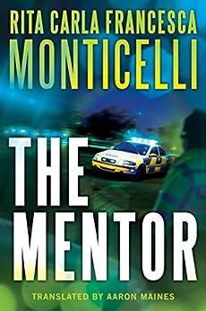 The Mentor by [Monticelli, Rita Carla Francesca]