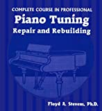img - for Complete Course in Professional Piano Tuning: Repair and Rebuilding book / textbook / text book
