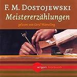 Meistererzählungen   Fjodor M. Dostojewski