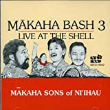 Makaha Bash 3 - Live at the Shell