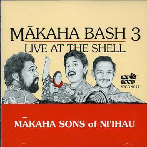 Makaha Bash 3 - Live at the Shell