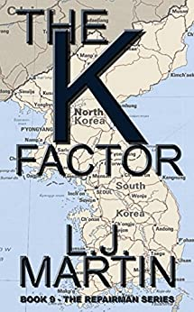The K Factor (The Repairman Book 9) by [Martin, L. J.]