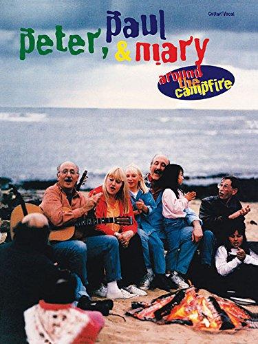 Peter Paul & Mary: Around The Campfire